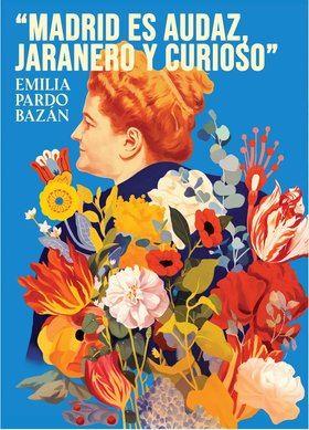 El cartel, obra del ilustrador bilbaíno David de las Heras, llena de color el retrato de la escritora gallega.